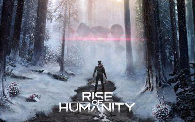 Rise of Humanity, le test de la démo !